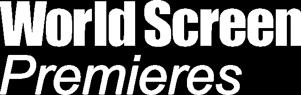 WorldScreen Premieres